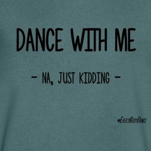 Dance With Me - Mannen T-shirt met V-hals