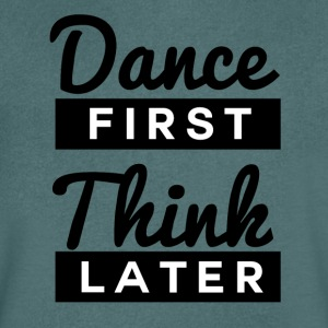 Dance First - Men's V-Neck T-Shirt