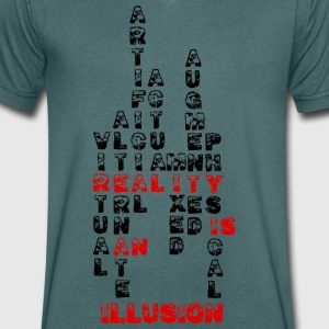 Reality is an illusion - Men's V-Neck T-Shirt