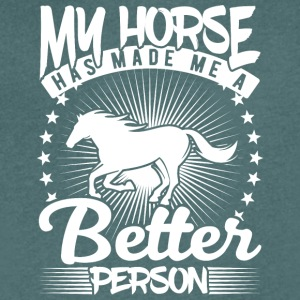my horse has made me a better person - Männer T-Shirt mit V-Ausschnitt