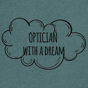 Optiker: Optician With A Dream - Männer T-Shirt mit V-Ausschnitt