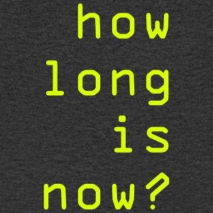 How long is now? How long is the now? - Men's V-Neck T-Shirt
