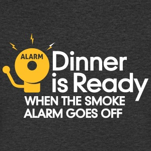 Dinner Is Ready When The Smoke Alarm Is Ringing - Men's V-Neck T-Shirt