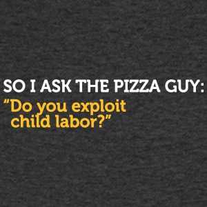 Delivery Service Jokes - Support Child Labor - Men's V-Neck T-Shirt