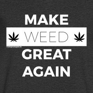 MAAK WEED GREAT AGAIN wit - Mannen T-shirt met V-hals