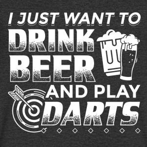 DART I JUST WANT TO DRINK BEER AND PLAY DARTS - Men's V-Neck T-Shirt