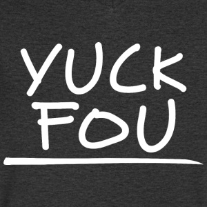 Yuck Fou - Men's V-Neck T-Shirt