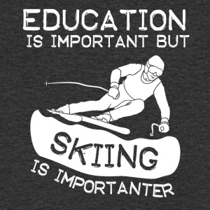 Education is important but Skiing is importanter - Men's V-Neck T-Shirt