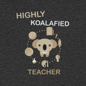 Hautement Koalafied Teacher - Design Drôle Teacher - T-shirt Homme col V