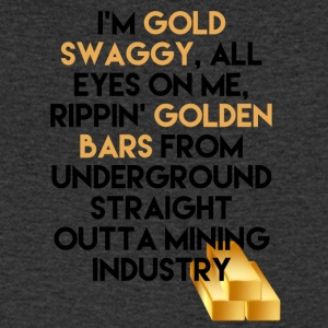 Mining I'm Gold swaggy, All Eyes On Me, Rippin' - Men's V-Neck T-Shirt