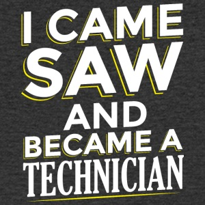 I CAME SAW AND BECAME A TECHNICIAN - Men's V-Neck T-Shirt
