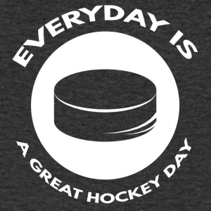 Hockey: Everyday is a great day hockey - Men's V-Neck T-Shirt