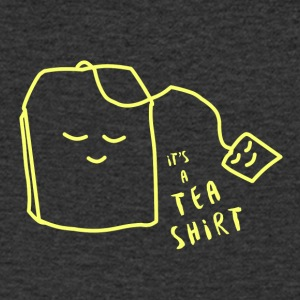 It's a tea shirt - Men's V-Neck T-Shirt