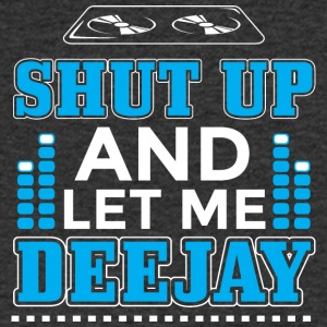 DJ SHUT UP ME louer DEEJAY - T-shirt Homme col V