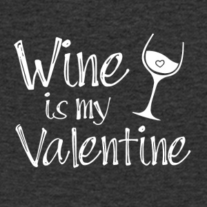 Wine is my Valentine - Men's V-Neck T-Shirt