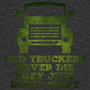 Trucker / Truck Driver: Old Truckers Never Die. They - Men's V-Neck T-Shirt