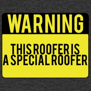 Roofing: Warning. This Roofer Is A Special - Men's V-Neck T-Shirt