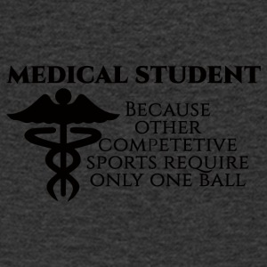 Doctor / Physician: Medical Student, because other - Men's V-Neck T-Shirt
