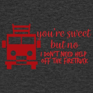 Fire Department: Your're sweet, but no I don't need hel. - Men's V-Neck T-Shirt