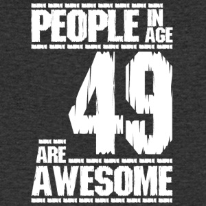 PEOPLE IN AGE 49 ARE AWESOME white - Men's V-Neck T-Shirt