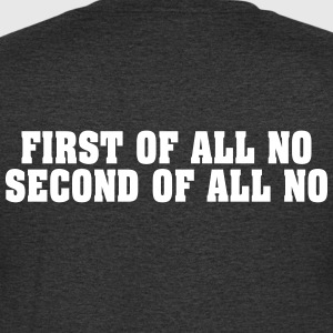 First Second NO Firstly Second NO - Men's V-Neck T-Shirt