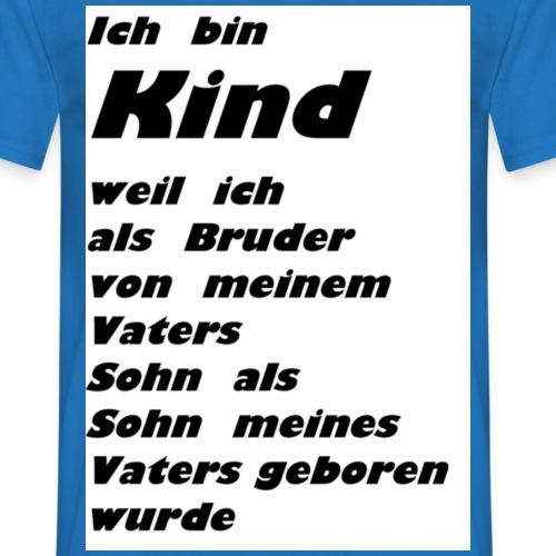 kind_sohn_erklärung - Männer T-Shirt
