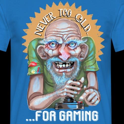 Jamais trop vieux... - T-shirt Homme