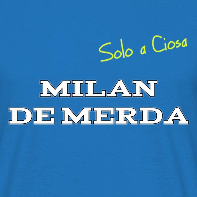 MILAN DE MERDA