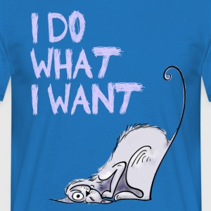 cat-cat i_do_what_i_want zeggen wilde intrinsiek Fun c - Mannen T-shirt