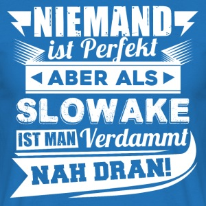 Niemand is perfect - Slowakije T-shirt - Mannen T-shirt