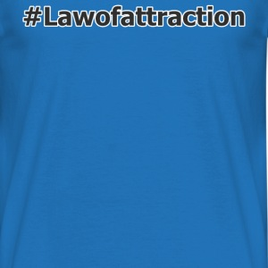 hashtag lawofattraction - T-skjorte for menn