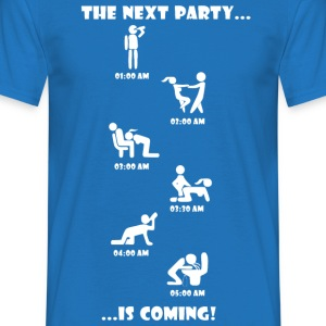 The Next Party is coming. - Männer T-Shirt