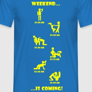 Weekend is coming - Männer T-Shirt
