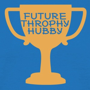 JGA / Bachelor: Future Throphy Hubby - Men's T-Shirt