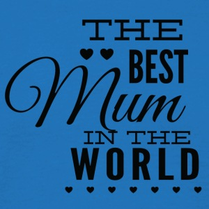 the best mom in the world black - Men's T-Shirt