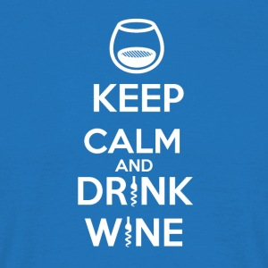 Keep Calm and DRINK WINE - T-shirt Homme