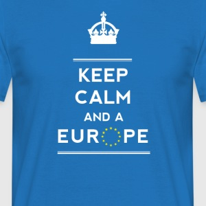 keep calm and Europe Love eu Europa Star fun demo - Männer T-Shirt