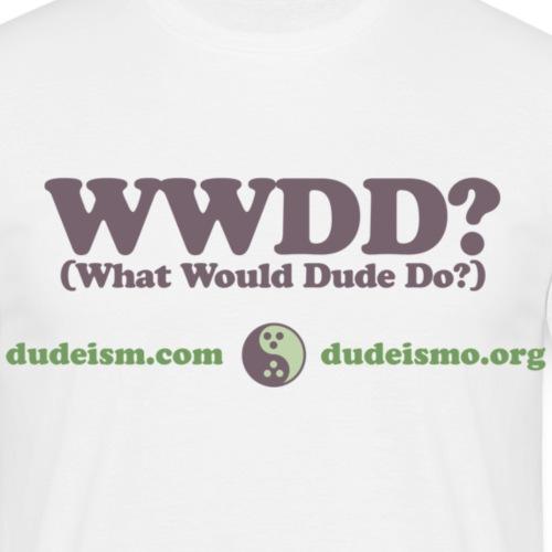 Cosa farebbe il Dude? - Maglietta da uomo
