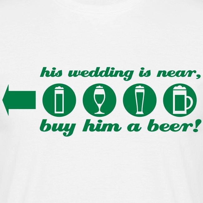 buy him a beer left jga