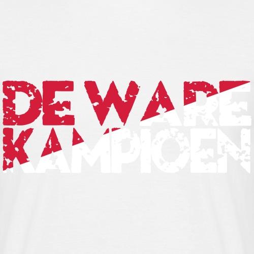 DE WARE KAMPIOEN - Mannen T-shirt