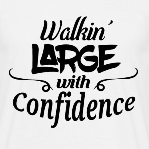 Walkin' Large Black - Men's T-Shirt
