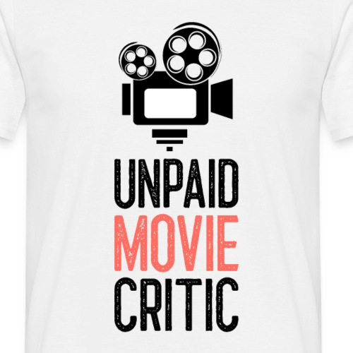 Unpaid Movie Critic - Männer T-Shirt
