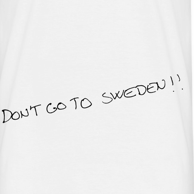 don t go to sweden copy2 copy png