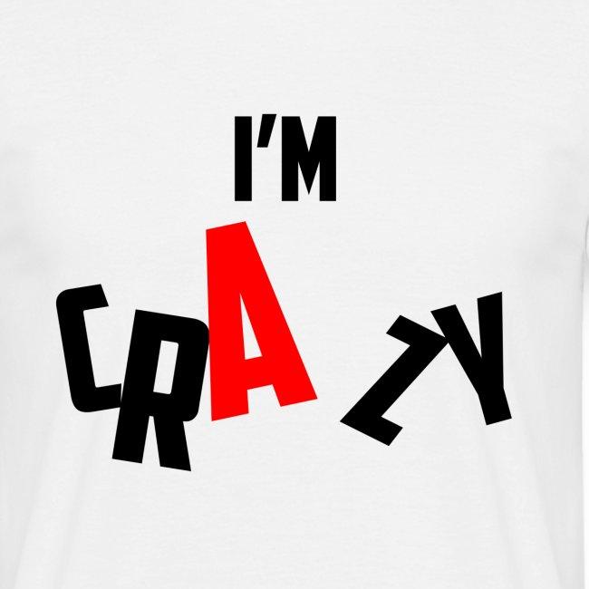 I m Crazy