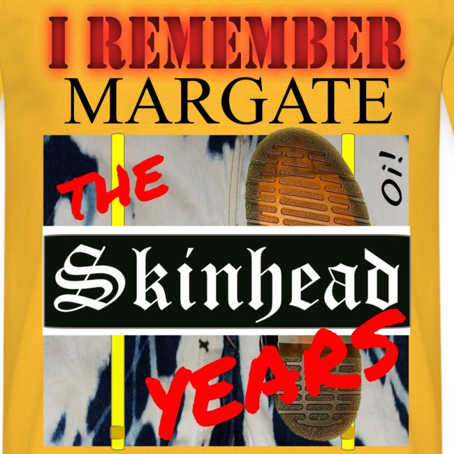 REMEMBER MARGATE - THE SKINHEAD YEARS 1980's
