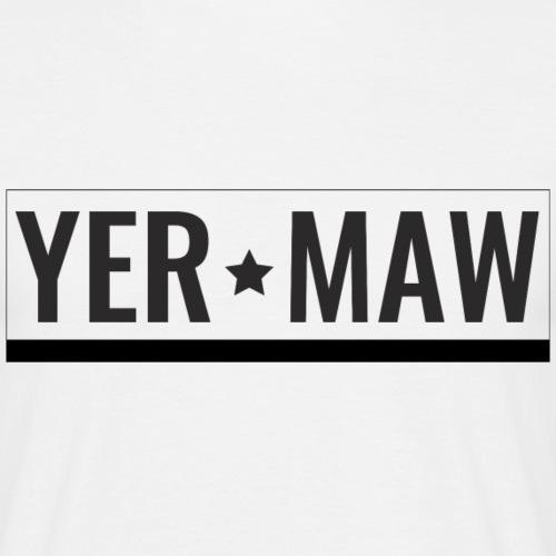 Yer-Maw-2 - Men's T-Shirt