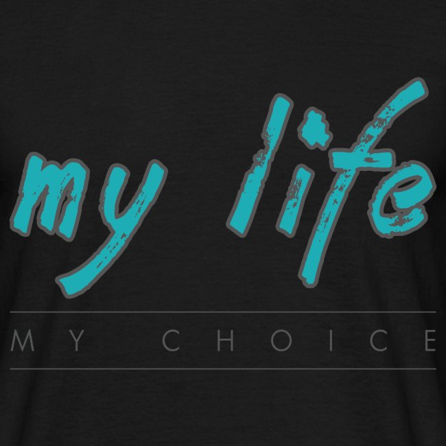 my-life-my-choice