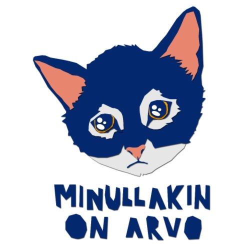 Minullakin On Arvo - Miesten t-paita