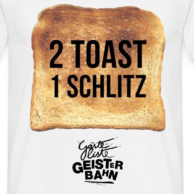 2 Toast - 1 Schlitz