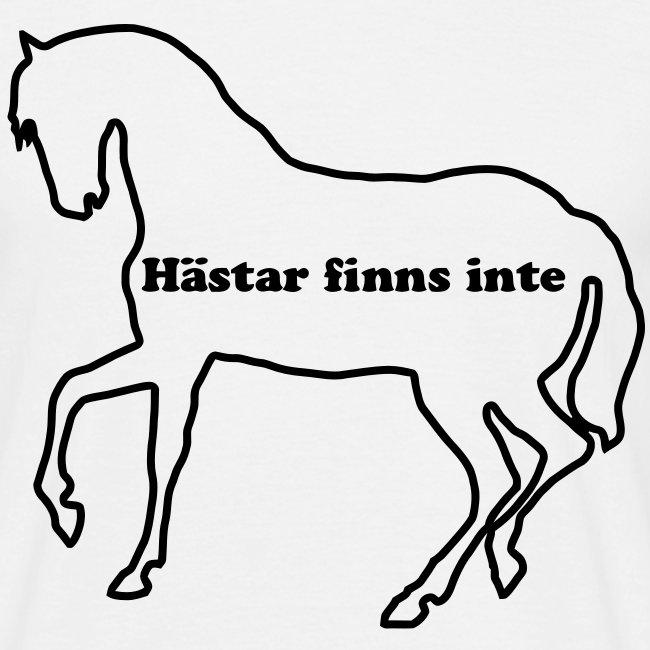 Hästar finns inte